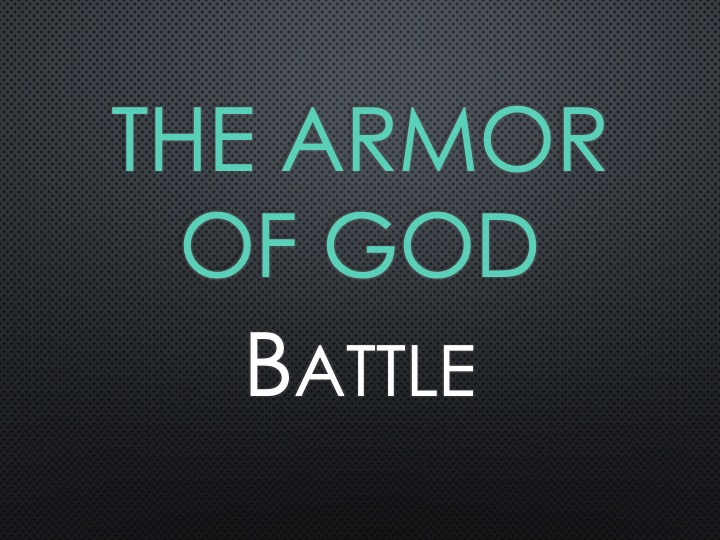 The Armor of God: Battle