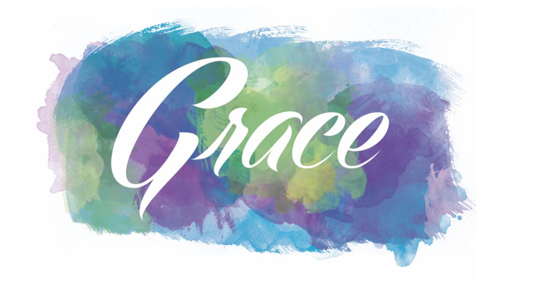 Fullness of His Grace