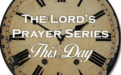 Lord's Prayer: This Day